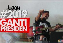 lagu #2019gantipresiden
